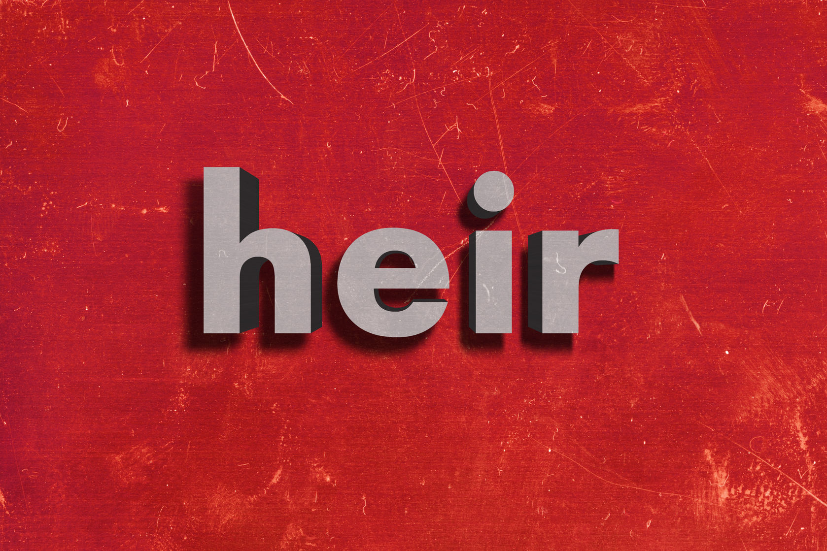 """The word """"heir"""" in gray on a red background"""